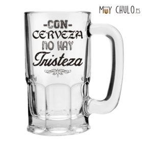 Jarra Sin cerveza no hay tristeza